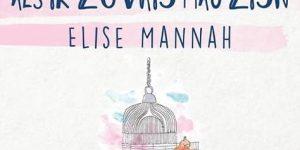 ELISE MANNAH | 10 NOV