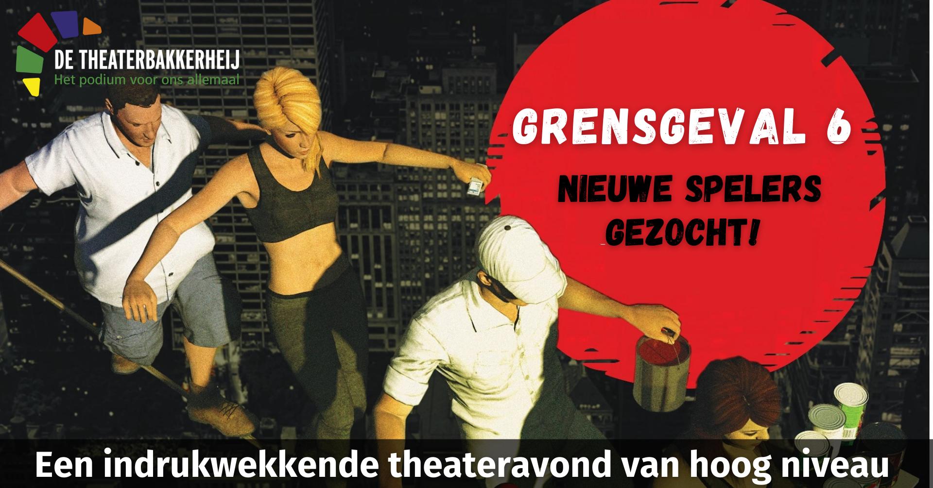 Audities Grensgeval Theaterbakkerheij